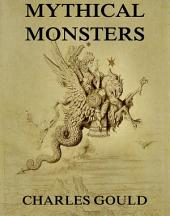 Mythical Monsters (Illustrated Edition)