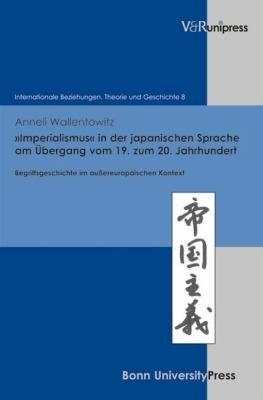 Imperialismus  in der japanischen Sprache am   bergang vom 19  zum 20  Jahrhundert PDF