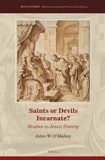 Saints or Devils Incarnate?