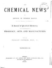 Chemical News and Journal of Industrial Science: Volume 33