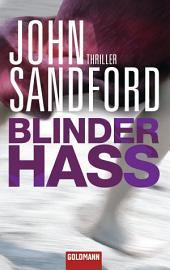 Blinder Hass: Thriller