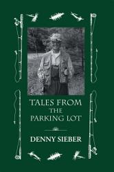 Tales From The Parking Lot Book PDF