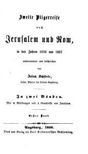 Zweite Pilgerreise nach Jerusalem und Rom in den Jahren 1856 und 1857 PDF