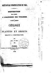 Société Royale d'Horticulture de Paris. Exposition de 1838 à l'Orangerie des Tuileries. Catalogue des plantes et objets relatifs à l'horticulture