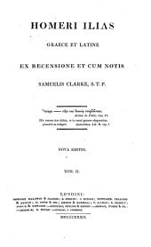 Homeri Ilias graece et latine: Volume 2