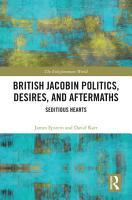 British Jacobin Politics  Desires  and Aftermaths PDF