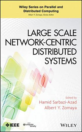 Large Scale Network Centric Distributed Systems PDF