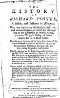 The History of Richard Potter  a Sailor  and Prisoner in Newgate  who was Tried     and Received Sentence of Death for Attempting  at the Instigation of Another Sailor  to Receive Thirty five Shillings of Prize money Due to a Third Sailor  Containing an Account of His Being Convinced of Sin and Converted in the Cells of Newgate      PDF