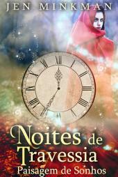Noites de Travessia: Paisagem de Sonhos