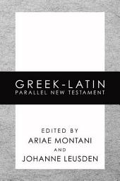 Greek-Latin Parallel New Testament
