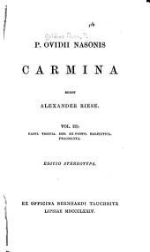 Carmina: Vasti. Tristia. Ibis. Ex ponto. Halieutica. Fragmenta. (1874)