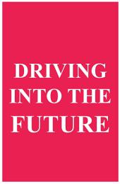 Driving into the Future: How Tesla and Elon Musk Did it - The Disruption of the Auto Industry