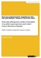 Molecular phylogenetic studies of pumpkin (Cucurbita argyrosperma) and winter melon (Benincasa hispida): Family comparison using rbcL sequence analysis