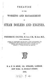Treatise on the working and management of steam boilers and engines