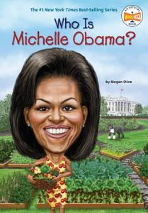 Who Is Michelle Obama  Book