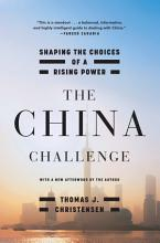 The China Challenge  Shaping the Choices of a Rising Power PDF