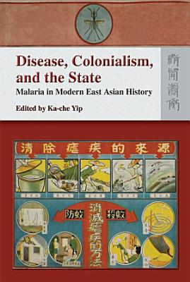 Disease  Colonialism  and the State