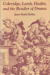 Coleridge Lamb Hazlitt And The Reader Of Drama Book PDF