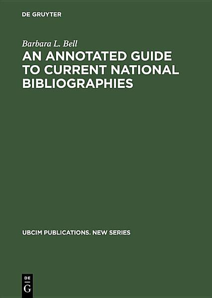 Download An Annotated Guide to Current National Bibliographies Book