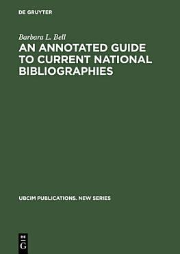 An Annotated Guide to Current National Bibliographies PDF
