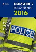 Blackstone s Police Manual  General Police Duties 2016 PDF