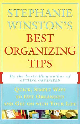 Stephanie Winston s Best Organizing Tips PDF