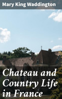 Chateau and Country Life in France PDF