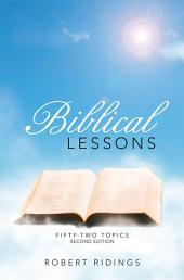 Biblical Lessons: Fifty-Two Topics