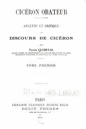 Cicéron orateur: analyse et critique des discours de Cicéron, Volume1