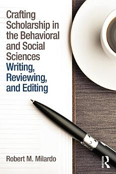 Crafting Scholarship in the Behavioral and Social Sciences PDF
