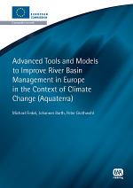 Advanced Tools and Models to Improve River Basin Management in Europe in the Context of Global Change (AquaTerra)