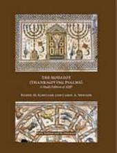 The Hodayot (Thanksgiving Psalms): a study edition of 1QHa
