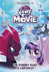 My Little Pony: The Movie: The Stormy Road to Canterlot