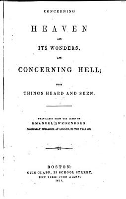 Concerning Heaven and Its Wonders  and Concerning Hell PDF