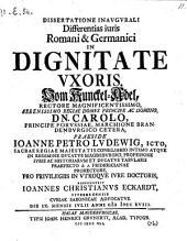 Differentiae juris romani et germanici in dignitate uxoris, vom Kunckel-Adel. Resp. Joanne Christiano Eckardt