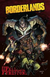 Borderlands: The Fall of Fyrestone, Vol. 1