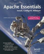 Apache Essentials: Install, Configure, Maintain