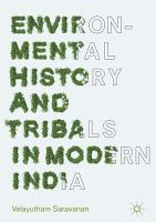 Environmental History and Tribals in Modern India PDF