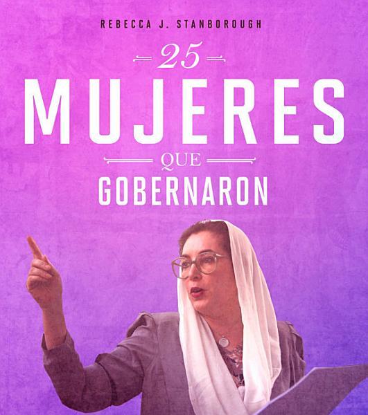 25 Mujeres Que Gobernaron