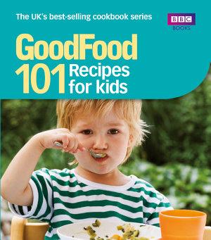 Good Food  Recipes for Kids PDF