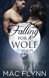 Falling For A Wolf #4 (BBW Werewolf Shifter Romance)