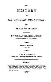 The history of Sir Charles Grandison: in a series of letters, Volume 2
