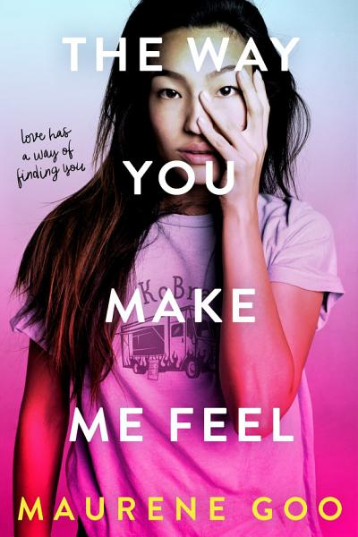 Download The Way You Make Me Feel Book
