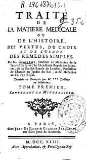 Traité de la matière médicale ou de l'Histoire des vertus, du choix et de l'usage des remedes simples: Volume7