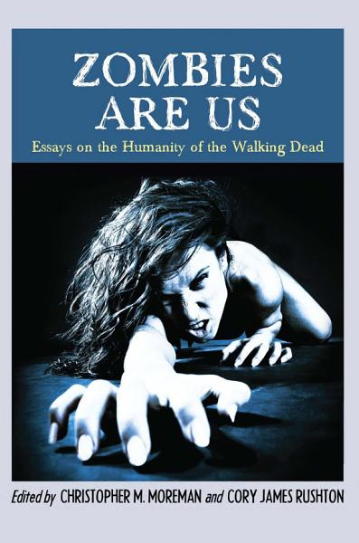 Zombies Are Us