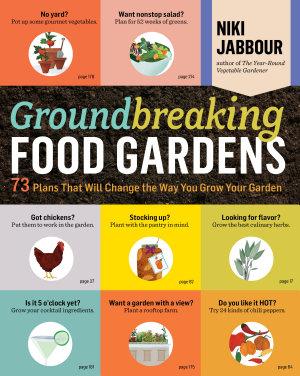 Groundbreaking Food Gardens PDF