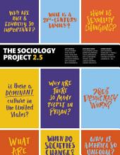 The Sociology Project 2.5: Introducing the Sociological Imagination, Edition 2
