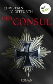 Der Consul: Roman