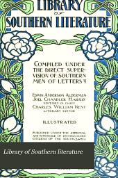 Library of Southern Literature: Volume 5