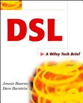 DSL: A Wiley Tech Brief